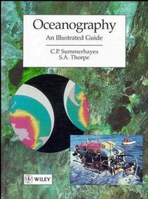 Oceanography: An Illustrated Text (0470235748) cover image