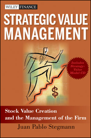 Strategic Value Management: Stock Value Creation and the Management of the Firm (0470538848) cover image