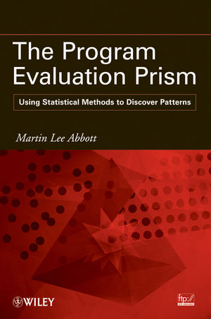 The Program Evaluation Prism: Using Statistical Methods to Discover Patterns (0470579048) cover image