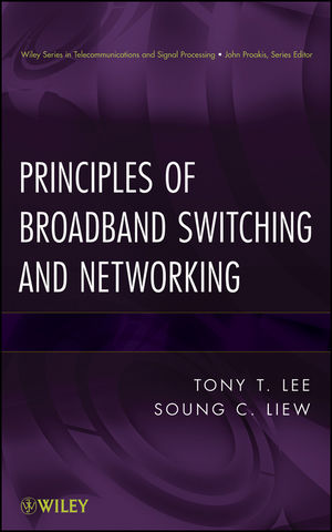 Principles of Broadband Switching and Networking (0470591048) cover image