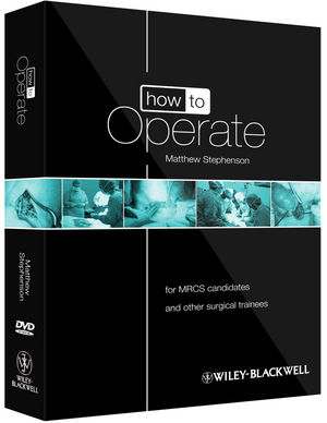 How to Operate: for MRCS candidates and other surgical trainees, includes 3 DVDs (0470657448) cover image