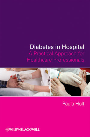 Diabetes in Hospital: A Practical Approach for Healthcare Professionals (0470723548) cover image