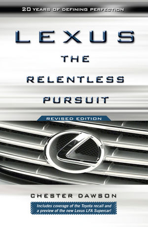 Lexus: The Relentless Pursuit, Revised Edition
