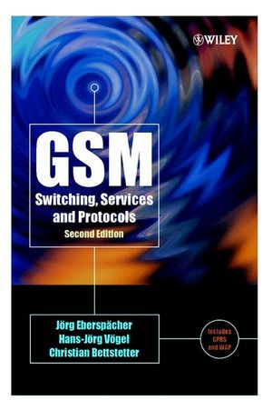 GSM Switching, Services and Protocols, 2nd Edition