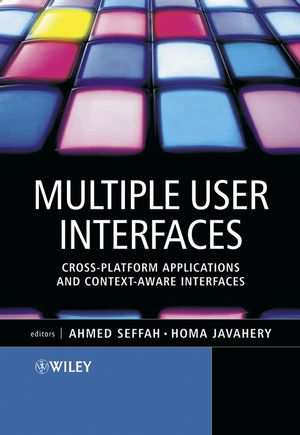 Multiple User Interfaces: Cross-Platform Applications and Context-Aware Interfaces (0470854448) cover image