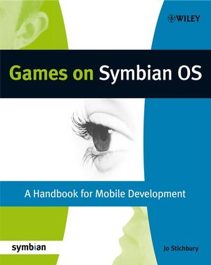 Games on Symbian OS: A Handbook for Mobile Development (0470998148) cover image
