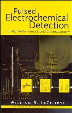 Pulsed Electrochemical Detection in High-Performance Liquid Chromatography  (0471119148) cover image