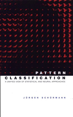 Pattern Classification: A Unified View of Statistical and Neural Approaches (0471135348) cover image