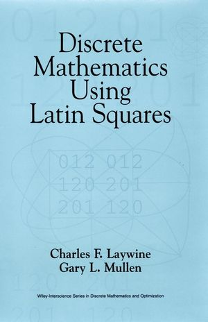 Discrete Mathematics Using Latin Squares (0471240648) cover image