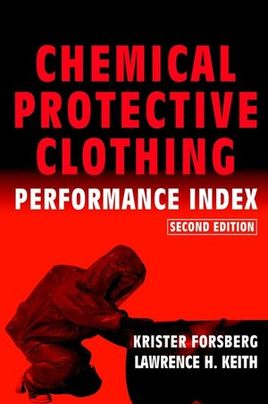 Chemical Protective Clothing Performance Index, 2nd Edition