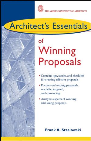 Architect's Essentials of Winning Proposals (0471450448) cover image