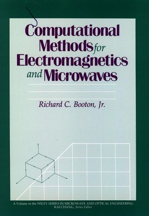 Computational Methods for Electromagnetics and Microwaves