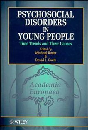 Psychosocial Disorders in Young People: Time Trends and Their Causes