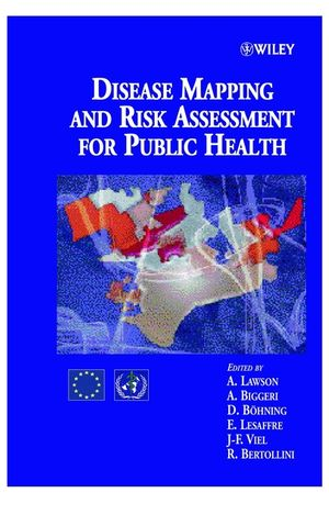 Disease Mapping and Risk Assessment for Public Health  (0471986348) cover image