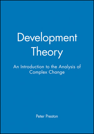 Development Theory: An Introduction to the Analysis of Complex Change