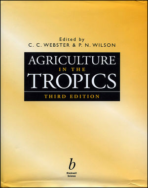 Agriculture in the Tropics, 3rd Edition (0632040548) cover image