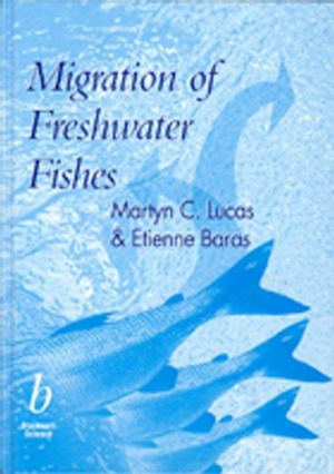 Migration of Freshwater Fishes (0632057548) cover image