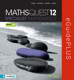 Maths Quest 12 VCE Specialist Mathematics eGuidePLUS (Online Purchase)