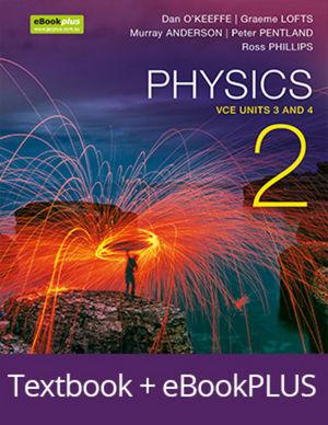 Physics 2 VCE Units 3 and 4 & eBookPLUS + StudyOn VCE Physics Units 3 and 4