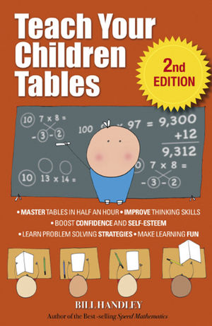 Teach Your Children Tables, 2nd Edition
