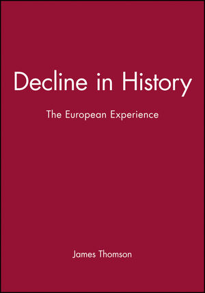 Decline in History: The European Experience