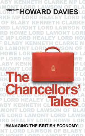 The Chancellors' Tales: Managing the British Economy
