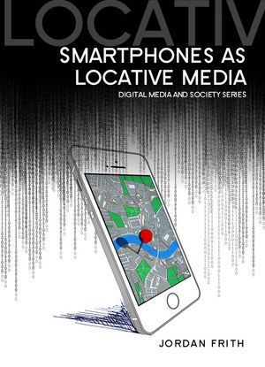 Smartphones as Locative Media (0745685048) cover image