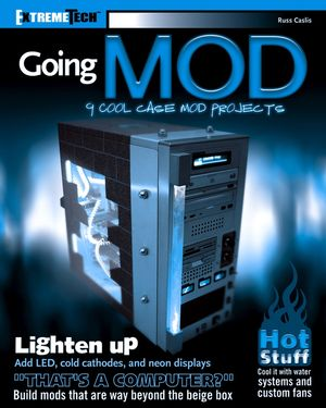 Going Mod: 9 Cool Case Mod Projects (0764573748) cover image