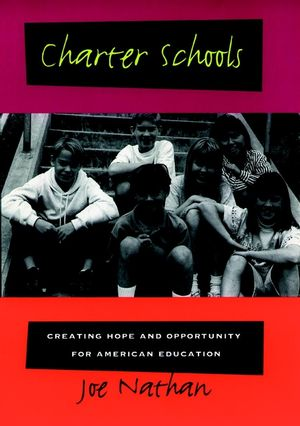 Charter Schools: Creating Hope and Opportunity for American Education