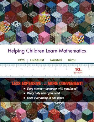 Helping Children Learn Mathematics, 10th Edition Binder Ready Version