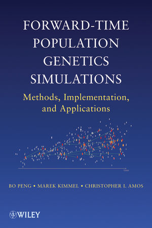 Forward-Time Population Genetics Simulations: Methods, Implementation, and Applications (1118180348) cover image