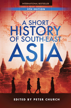 A Short History of South-East Asia, 5th Edition (1118350448) cover image