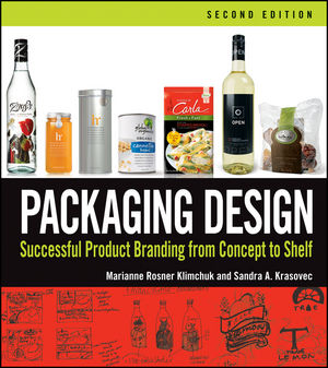 Packaging Design: Successful Product Branding From Concept to Shelf, 2nd Edition (1118354648) cover image
