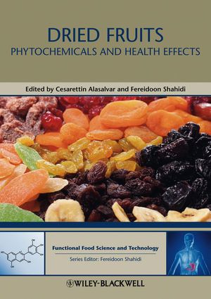 Dried Fruits: Phytochemicals and Health Effects (1118464648) cover image
