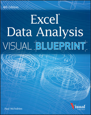 Excel Data Analysis: Your visual blueprint for analyzing data, charts, and PivotTables, 4th Edition