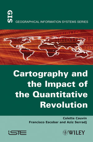 Thematic Cartography, Volume 2, Cartography and the Impact of the Quantitative Revolution