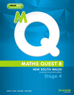 Maths Quest 8 for New South Wales, Australian Curriculum Edition, Stage 4 & eBookPLUS