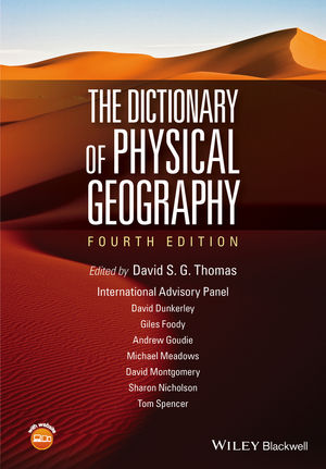 The Dictionary of Physical Geography, 4th Edition
