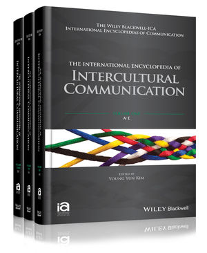 The International Encyclopedia of Intercultural Communication, 3 Volume Set