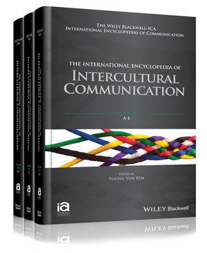 The International Encyclopedia of Intercultural Communication, 3 Volume Set (1118783948) cover image