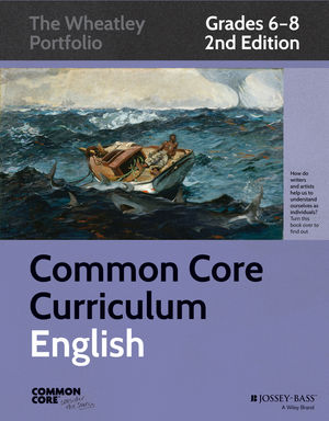 Common Core Curriculum: English, Grades 6-8, 2nd Edition