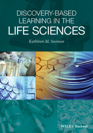 Discovery-Based Learning in the Life Sciences (1118907248) cover image