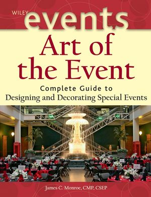 Art of the Event: Complete Guide to Designing and Decorating Special Events (1119056748) cover image