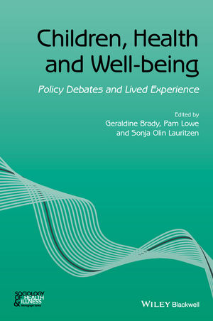 Children, Health and Well-being: Policy Debates and Lived Experience (1119069548) cover image