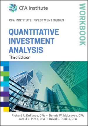 Quantitative Investment Analysis Workbook, 3rd Edition