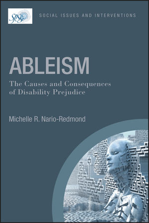 Ableism: The Causes and Consequence of Disability Prejudice