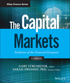 The Capital Markets: Evolution of the Financial Ecosystem (1119220548) cover image