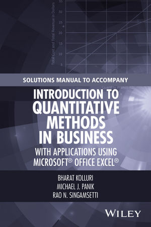 Solutions Manual to Accompany Introduction to Quantitative Methods in Business: with Applications Using Microsoft Office Excel (1119221048) cover image