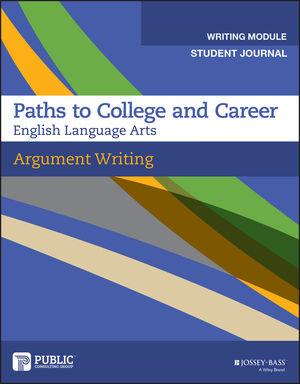 Argumentative Writing, Student Journal, Grades 9-12