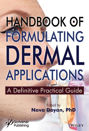 Handbook of Formulating Dermal Applications: A Definitive Practical Guide (1119364248) cover image